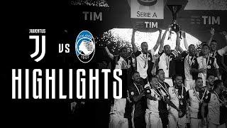 HIGHLIGHTS: Juventus vs Atalanta - 1-1 - The Bianconeri lift the Scudetto