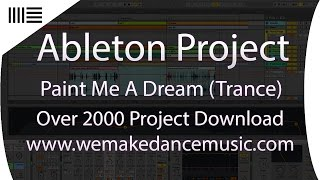 Ableton Midi Project Template - Paint Me A Dream (Epic Trance)