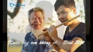 Xuân Này Con Không Về - Beat Bb4