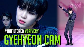 [UNFILTERED CAM] VERIVERY GYEHYEON(계현) 'Get Away' | BE ORIGINAL