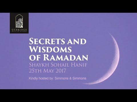 Secrets & Wisdoms of Ramadan   Shaykh Sohail Hanif .