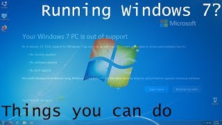 Still running Windows 7? Here's what you can do