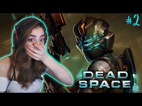 WHAT ARE THOSE?! - Dead Space 2 Blind Playthrough - Part 2