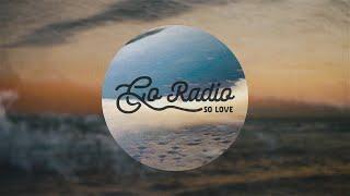 GO RADIO - So Love (OFFICIAL LYRIC VIDEO) YouTube Videos