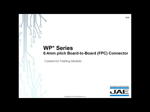 JAE 0.4mm Pitch Board-to-Board (FPC) Connectors (WP* Series)