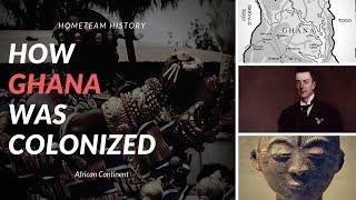 How Ghana Was Colonized