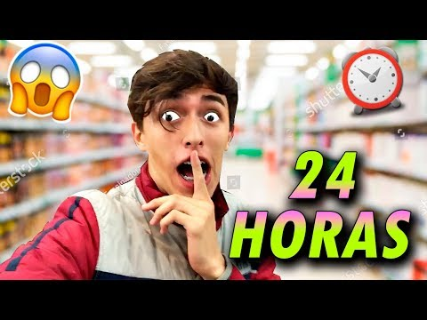 24 HORAS EN UN SUPERMERCADO *FAIL*