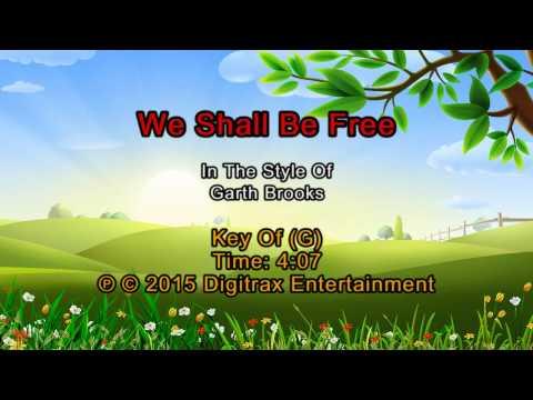 Garth Brooks - We Shall Be Free (Backing Track)