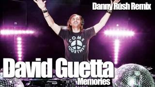 David Guetta ft. Kid Cudi - Memories 2015 (Danny Rush