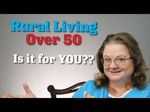 Rural Living Over 50: Is it for You?
