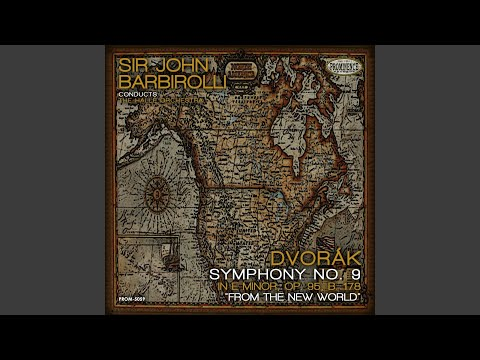 """Symphony No. 9 In E Minor, Op. 95, B. 178 """"From The New World"""": II. Largo"""