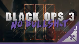 will black ops 3 be good not if these things don t change in black ops 3 multiplayer nobo3bs