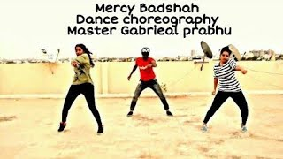 Mercy  song Dance Choreography | Badshah |  | Hip Hop