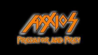 Axxios - Predator and Prey