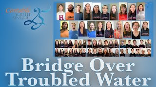 "Vocalise, Bravi & Cantabile Alumni's Virtual Performance of ""Bridge Over Troubled Water"""