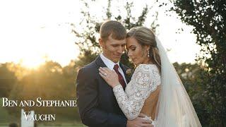 Ben and Stephanie Vaughn | Wedding Edit!