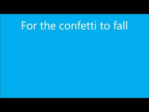 Tori Kelly- Confetti (With Lyrics)