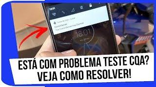 Como resolver o problema de teste CQA no celular da Motorola