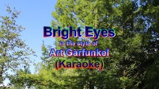 Bright Eyes_in the style of Art Garfunkel (Karaoke)