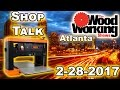 Shop Talk 001: New Planer, Home Network Update and The Woodworking Shows Atlanta