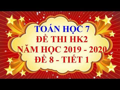 Видео: Toán học lớp 7 - Đề thi HK2 năm học 2019 - 2020 - Đề 8 - Tiết 1