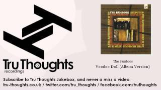 The Bamboos - Voodoo Doll - Album Version - Tru Thoughts Jukebox