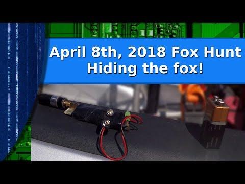 Ham Radio - April 8th 2018 Fox Hunt.  Hiding The Fox!