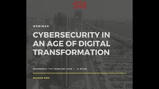 CYBER SECURITY IN THIS AGE OF DIGITAL TRANSFORMATION