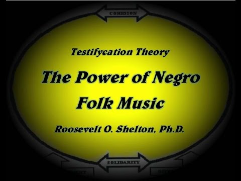 The Power of Negro Folk Music