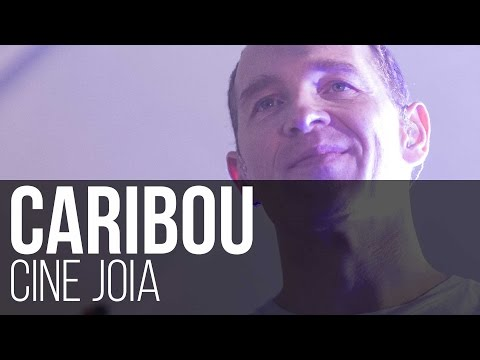 Caribou - Our Love // Silver // Can't Do Without You (Cine Joia / São Paulo)