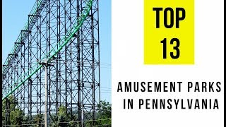 Amusement Parks In Pennsylvania