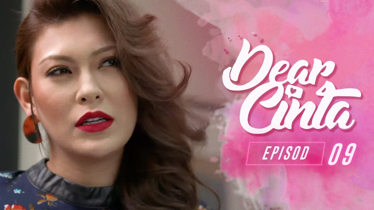 Download Dear Cinta (2021) | Episod 9
