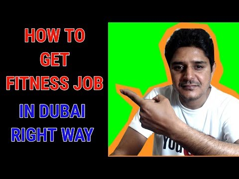 How To Get Fitness Job In Dubai Right Way