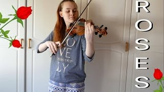 Roses - The Chainsmokers (Emma Dahl, Violin Cover)
