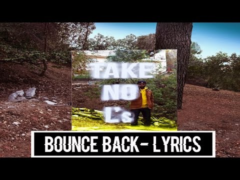 Big Sean - Bounce Back Lyrics