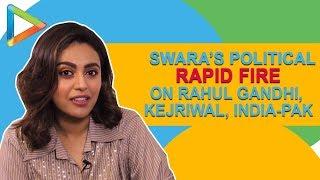 EPIC RAPID FIRE: Swara Bhaskar On Rahul Gandhi, Pandit Jawaharlal Nehru, Arnab Goswami, Partition