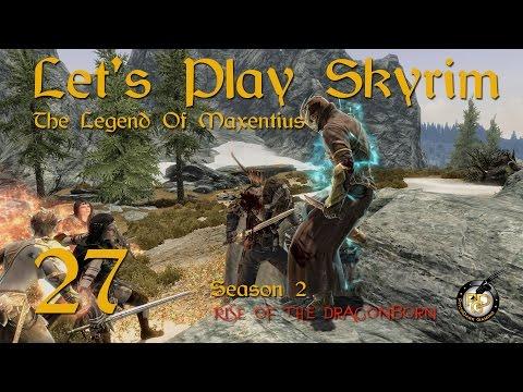 Let's Play Skyrim - Legend Of Maxentius - (Legendary Difficulty) - Season2EP27 (Skyrim Gameplay)