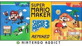 Super Mario Bros. 3 Remixed World 1 and 2   Super Mario Maker Complete Game