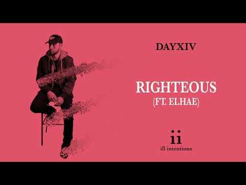 DAYXIV - Righteous (ft. ELHAE)