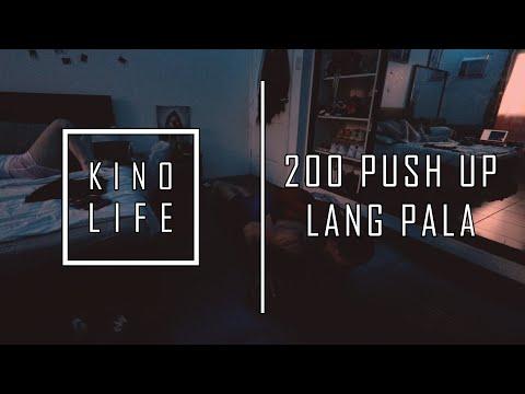 KINO LIFE - 200 PUSH UP LANG PALA