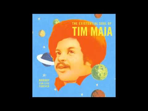 Tim Maia  Nobody Can  Forever