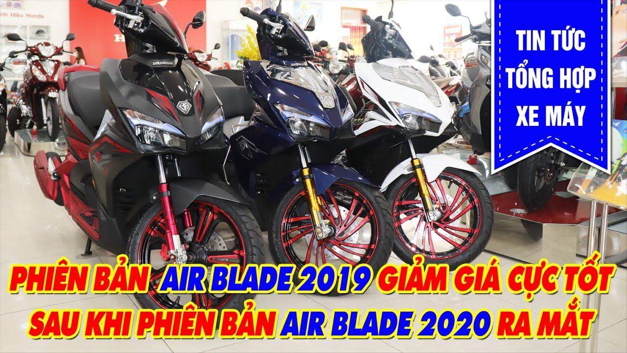 GIÁ XE MỚI NHẤT HOND AIR BLADE 125CC PHIÊN BẢN 2019 – GIÁ XE AIR BLADE 2019 VS AIR BLADE 2020