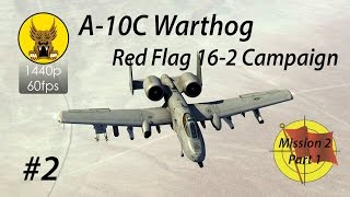 DCS: A-10C Warthog - Red Flag 16-2 Campaign #2 - Briefing and Departure
