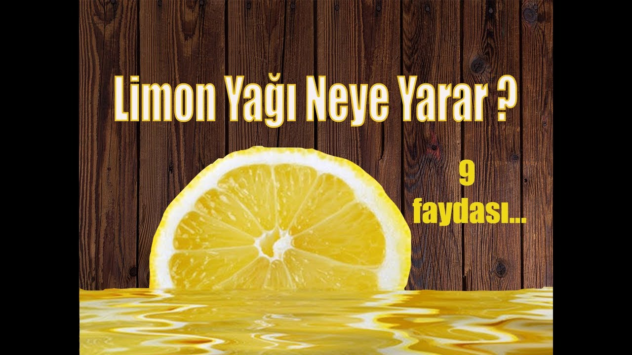 Limon Yağı Neye iyi Gelir Ne işe Yarar