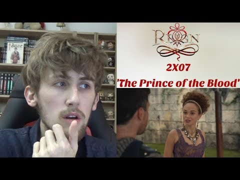 Reign Season 2 Episode 7 - 'The Prince Of The Blood' Reaction