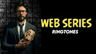 Top 5 Web Series Ringtones || #1