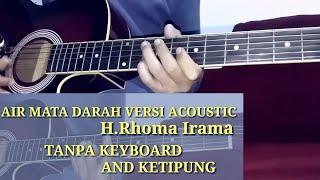 Melody dangdut versi acoustic tanpa keyboard dan ketipung air mata darah    cover gitar acoustic