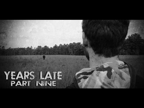 """Years Late"" Part 9 (Post-Apocalyptic)"
