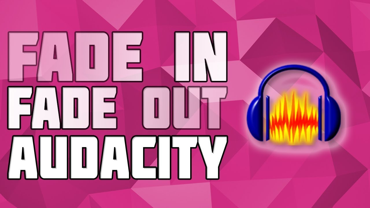 Fade in/Fade out Effect in Audacity! Volume Increase Effect Audacity! Audio  Effects Audacity!