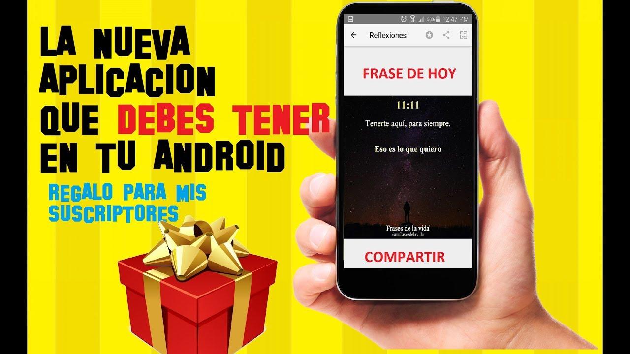 La Nueva Aplicacion Que Debes Tener En Tu Android Frases Y Estados Para Whatsapp